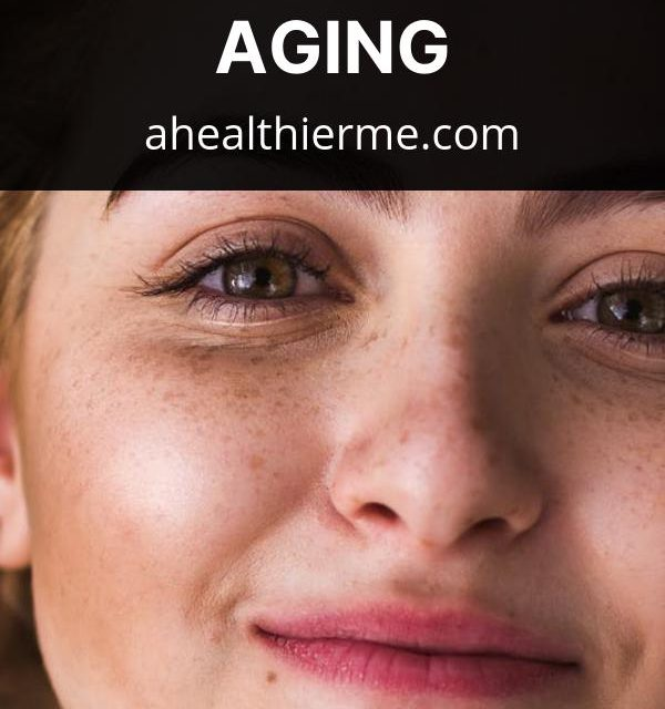 12 Effective Natural Remedies to Slow Down the Process of Aging